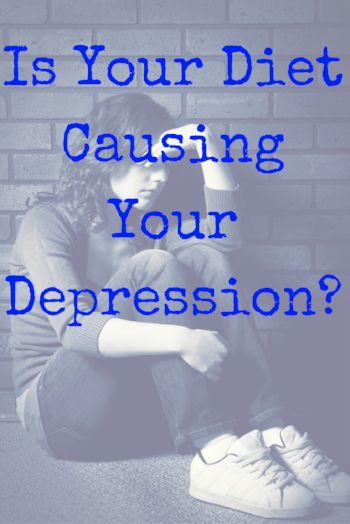 Is Your Diet Causing Your Depression? Natural treatments for depression.