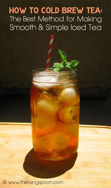 How to Cold Brew Tea: The Best Method for Making Simple & Flavorful Iced Tea | The Rising Spoon