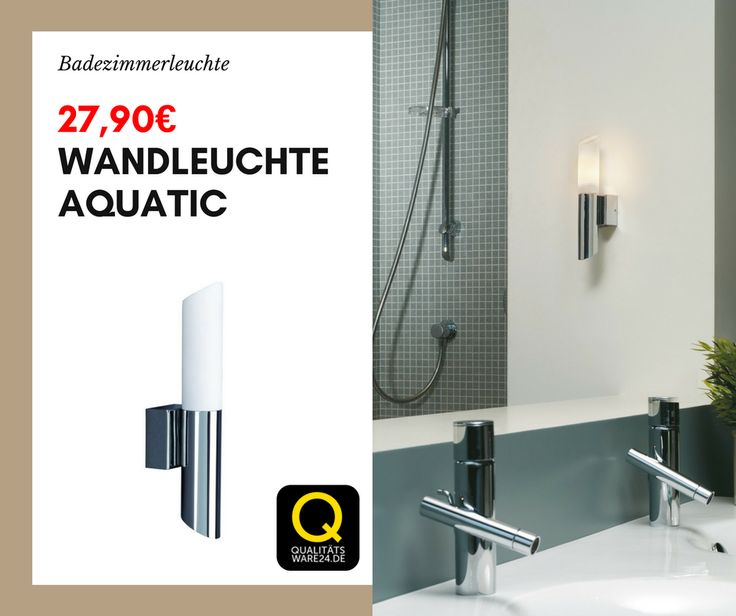 Moderne #Badezimmerlampe   Qualitätsware24.de (@qualitatsware24) | Twitter
