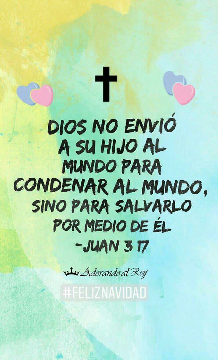 Porque Dios no envió a su Hijo al mundo para condenar al mundo, sino para salvarlo por medio de él. (Juan 3:17) #FelizNavidad #Navidad #Jesus #Jesucristo #Cristo #AdorandoalRey
