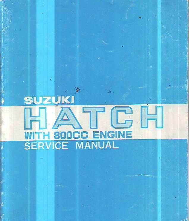 15 0 Genuine Suzuki 800cc Hatch Back Car Service Workshop Repair Manual 1980 College References Book Education
