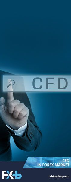 What Is CFD And How Does It Assist In Forex Market?  Forex market is the platform that provides investors with many opportunities to earn money without even putting many resources into it... #education #articles #CFD #Gold #Oil #FXB #FXBTrading #bonus #trading #forex #mt4 #mt5 #demo