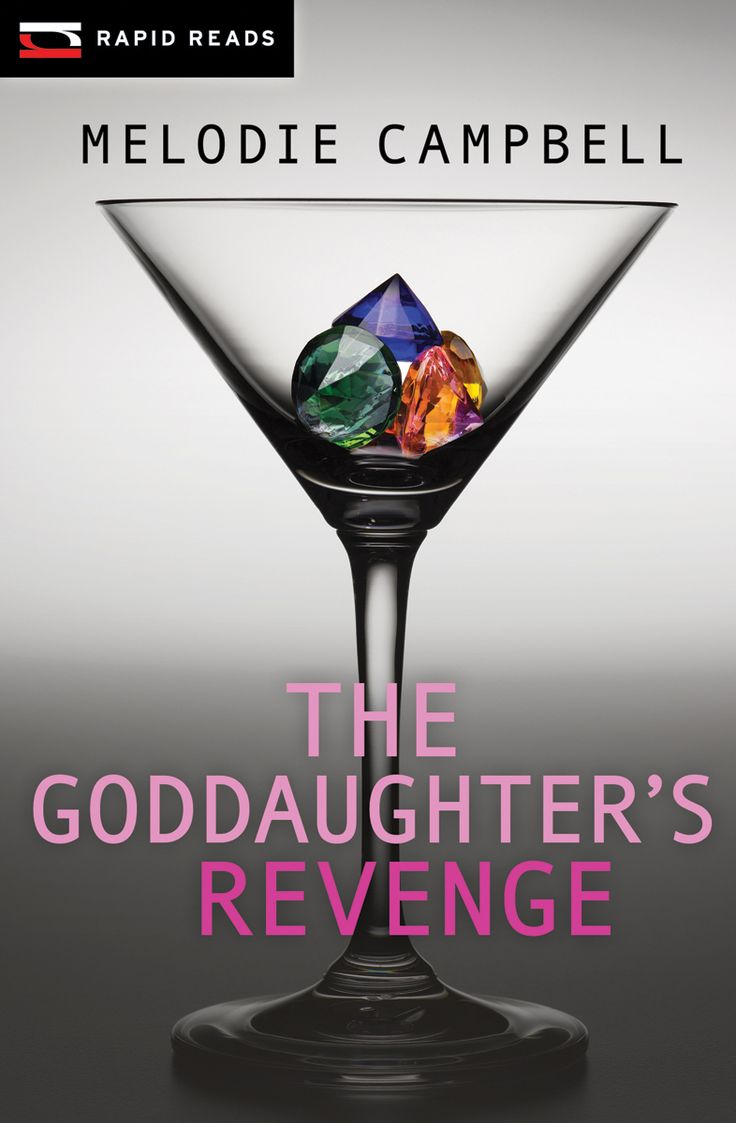 The Goddaughter's Revenge by Melodie Campbell