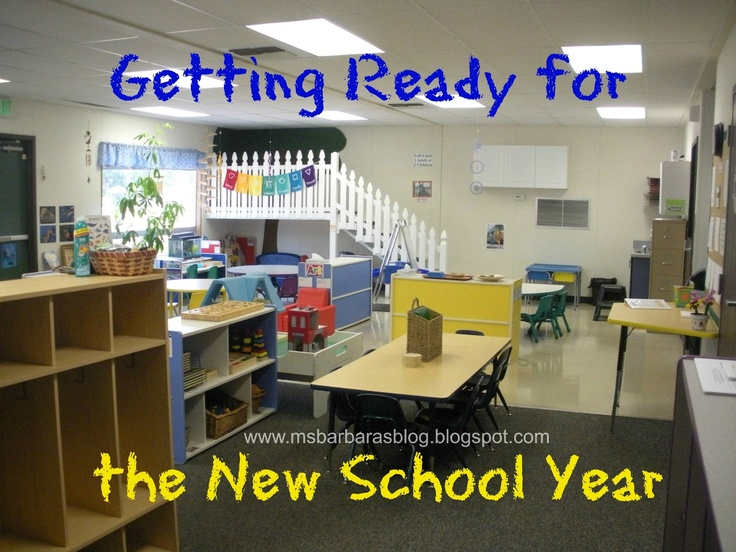 Getting Ready for the New School Year; Setting Up the Physical Environment