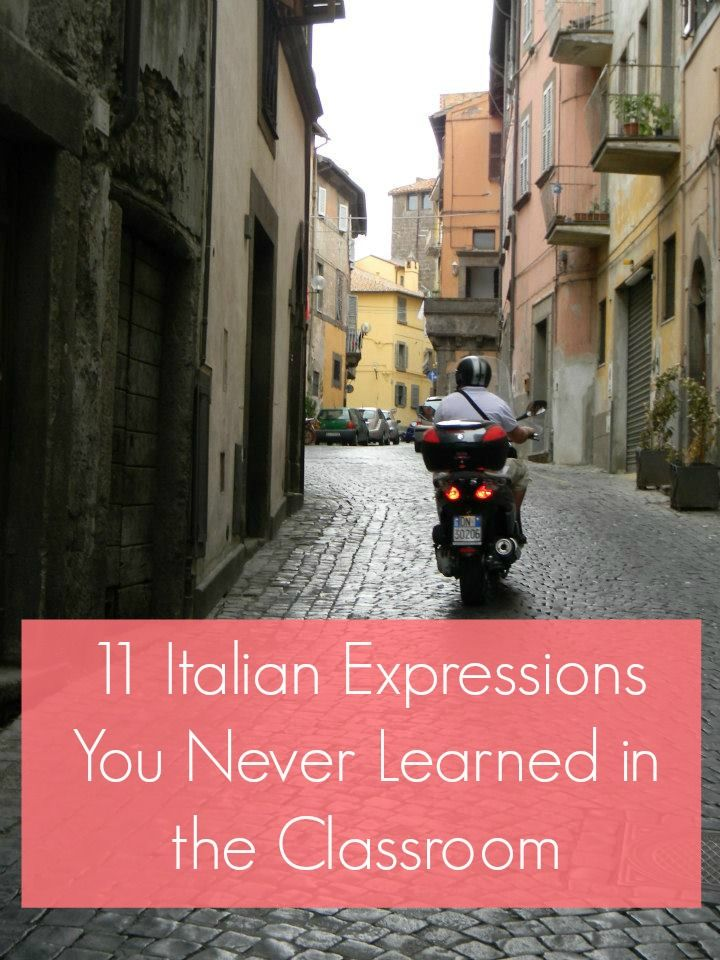 11 Italian Expressions You Never Learned in the Classroom