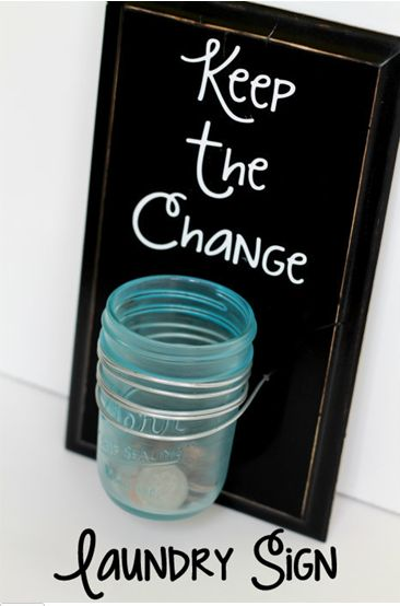 "DIY Project: ""Keep the Change"" Laundry Sign 