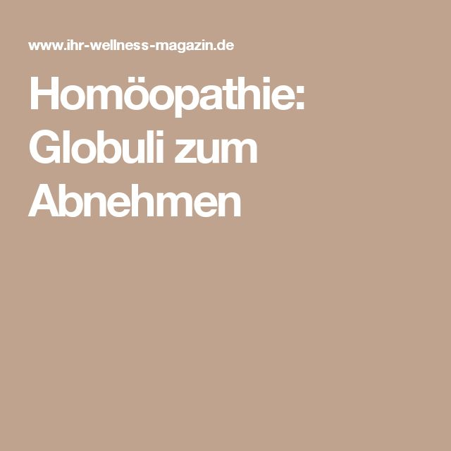 Homöopathie: Globuli zum Abnehmen