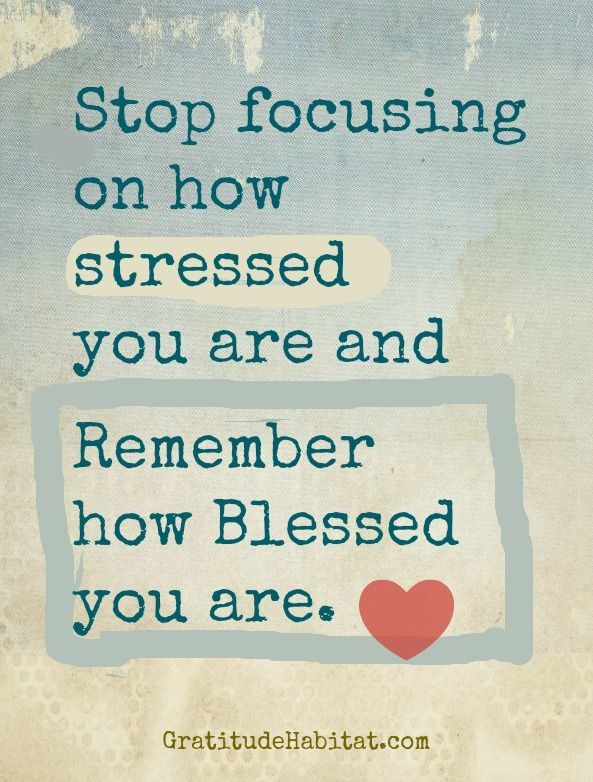 Be blessed not stressed...