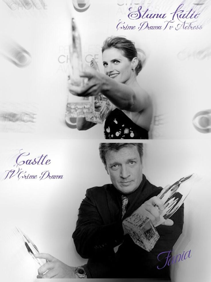 """Congratulations @StanaKatic and @Castle_ABC : @NathanFillion ,all Cast ,Crew and @castle_writers on your #PCA wins!"""