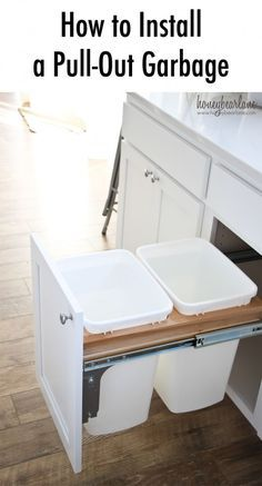 how to install a pull out garbage:  I hate having a gross garbage can sitting out somewhere in the kitchen so we have to do this somewhere!