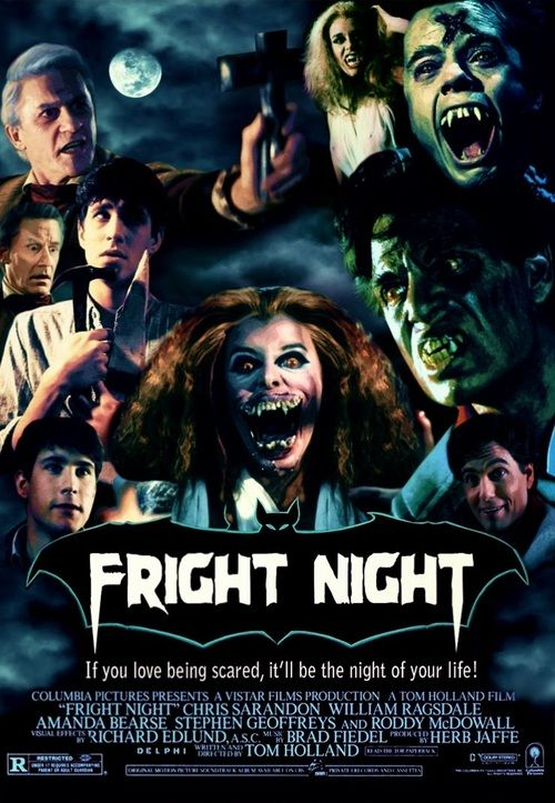 "Fright Night (1985). ""If you love being scared, it'll be the night of your life."""