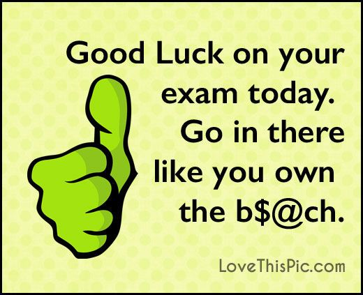 Good Luck On Your Exam Today test exam comments high school college luck good luck exams tests good luck on your exam