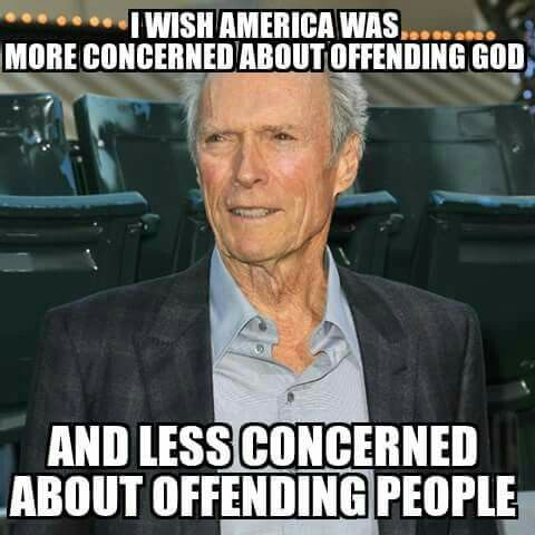 Clint Eastwood remark about God.