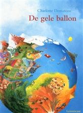 De gele ballon http://www.bruna.nl/boeken/de-gele-ballon-9789047704812