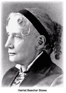 Harriet Beecher Stowe Stowe, Harriet Beecher - Essay