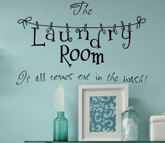LAUNDRYVinyl Wall Decal It all comes out in the by landbgraphics, $16.95