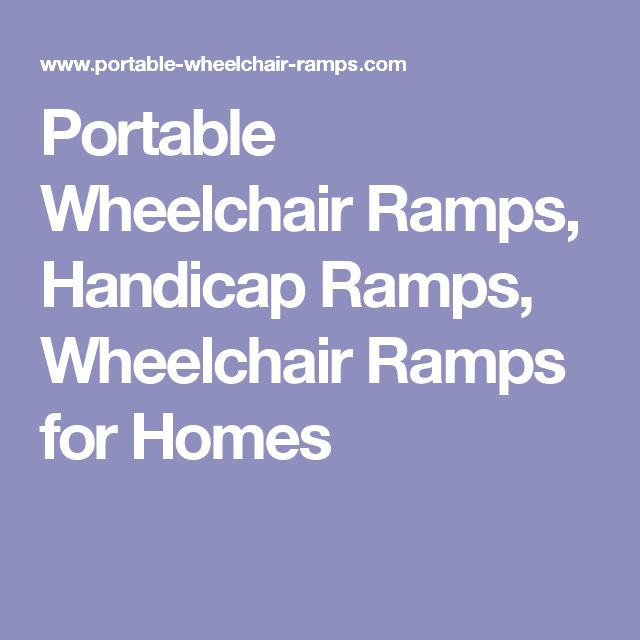 Portable Wheelchair Ramps, Handicap Ramps, Wheelchair Ramps for Homes
