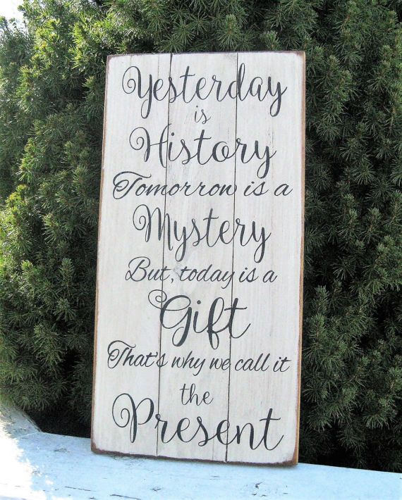 Hey, I found this really awesome Etsy listing at https://www.etsy.com/listing/504719116/yesterday-is-history-tomorrow-is-a