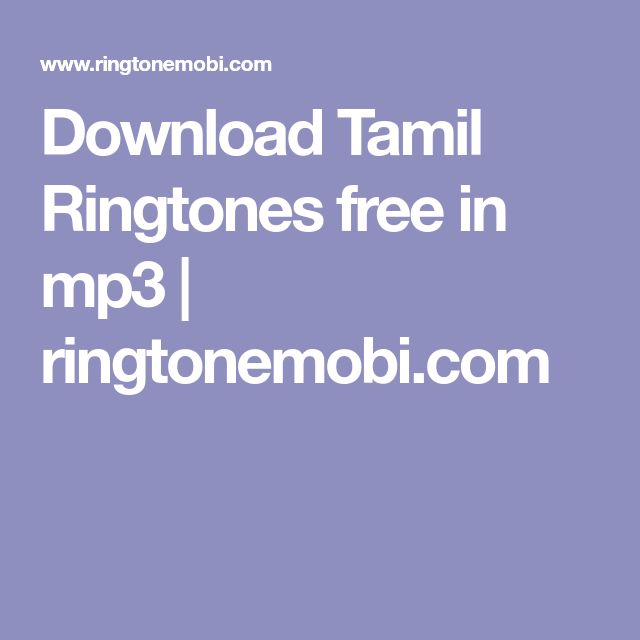 Download Tamil Ringtones free in mp3 | ringtonemobi.com
