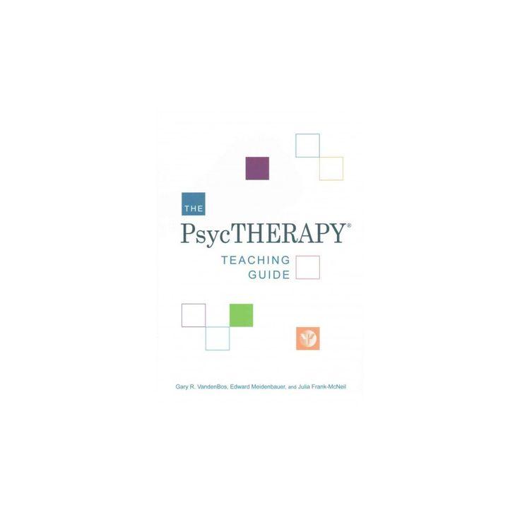 Psychtherapy Teaching Guide (Paperback) (Gary R. Vandenbos & Edward Meidenbauer & Julia Frank-McNeil)