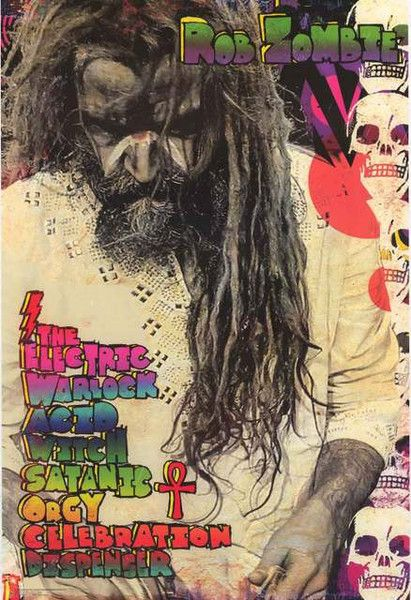 An awesome poster of the album cover from Rob Zombie's LP The Electric Warlock Acid Witch Satanic Orgy Celebration Dispenser! Fully licensed - 2016. Ships fast. 24x36 inches. Need Poster Mounts..? su3