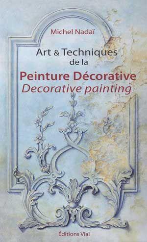 Art & Techniques of Decorative Painting