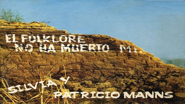 El Folklore no ha muerto, mierda - Patricio Manns & Silvia Urbina 1.968