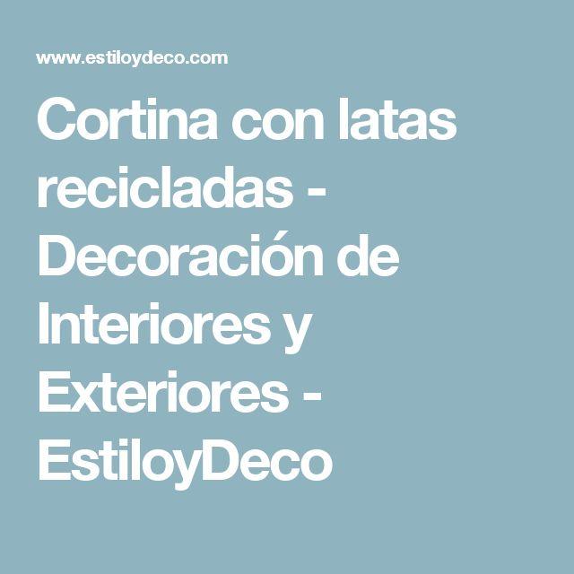 Cortina con latas recicladas - Decoración de Interiores y Exteriores - EstiloyDeco