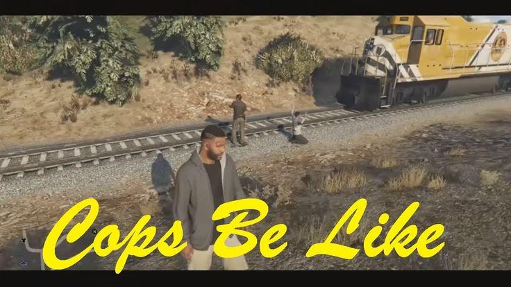 GTA 5 - Cops Be Like #GrandTheftAutoV #GTAV #GTA5 #GrandTheftAuto #GTA #GTAOnline #GrandTheftAuto5 #PS4 #games