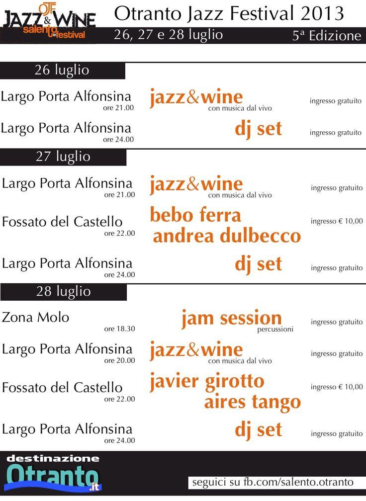 26, 27 e 28 luglio... #Otranto Jazz Festival 2013