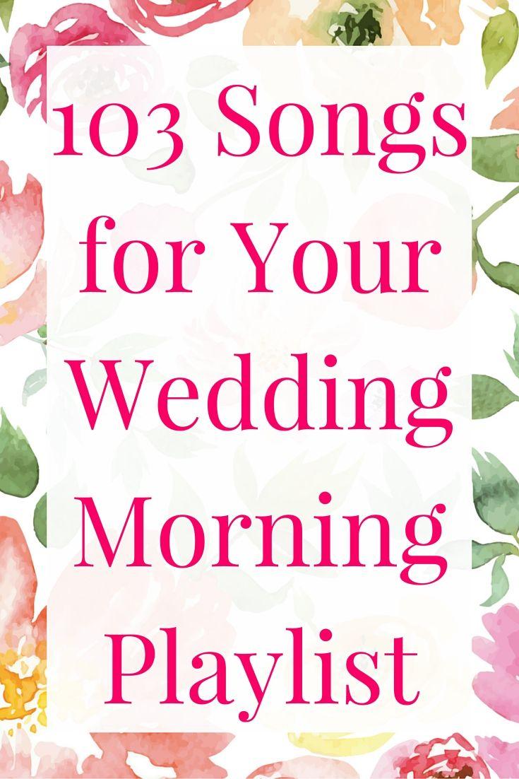 The Perfect Wedding Morning Playlist!