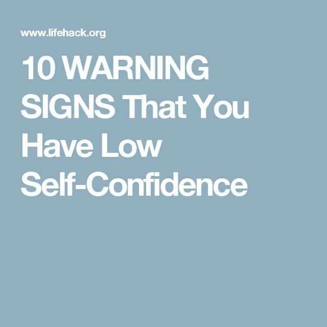 10 WARNING SIGNS That You Have Low Self-Confidence