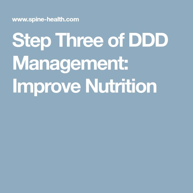 Step Three of DDD Management: Improve Nutrition