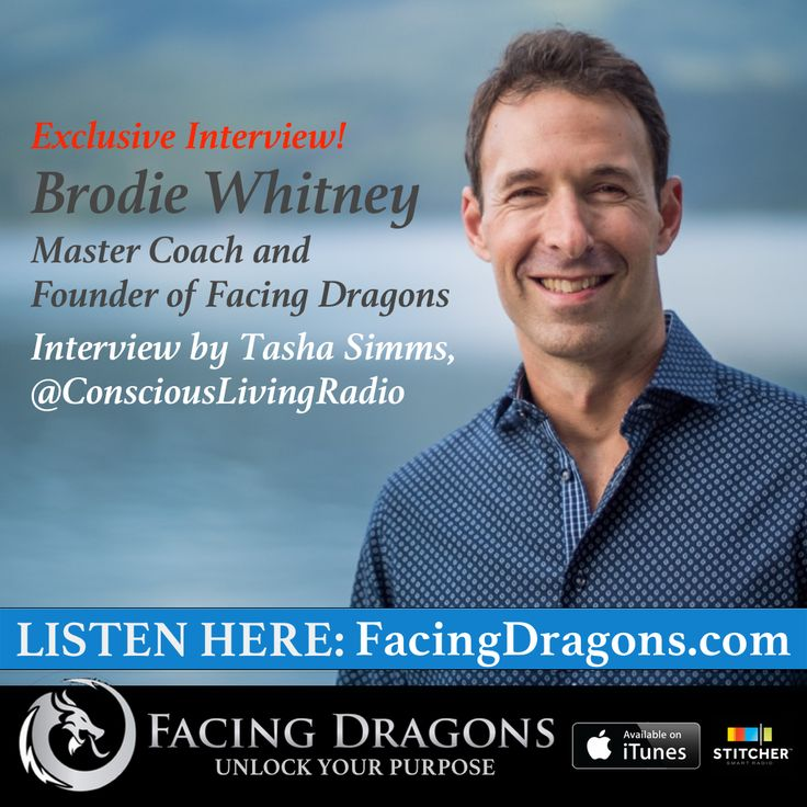 FD17 PODCAST INTERVIEW How to Turn Obstacles Into Opportunities and Fear Into Power @BrodieWhitney @FacingDragons @TransformationalCoaching @ConsciousLivingRadio