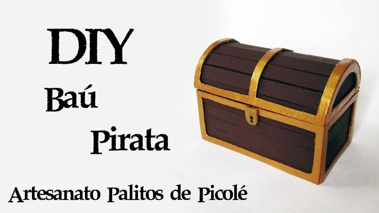 DIY: Como Fazer um Baú do Tesouro Pirata Pirate Chest Popsicles Stick Craft How To (Artesanato palitos picolé) | Ideias Personalizadas - DIY