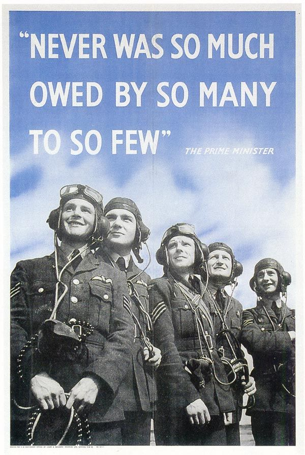 """ON THIS DAY: 1940 – In the midst of the Battle of Britain, British Prime Minister Winston Churchill delivered a speech thanking the Royal Air Force, declaring, """"Never was so much owed by so many to so few.""""Pictured is the World War II poster containing the quote. Click here to read more."""