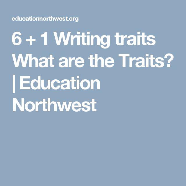 northwest 6 trait 6 trait assessment for beginning writers for use with grades k-2 writing   northwest regional educational laboratory, portland, oregon 503/275-9500.