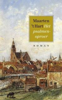 Het psalmenoproer, Maarten 't Hart