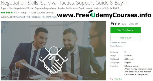 [#Udemy 100% Off] #Negotiation Skills: Survival Tactics Support Guide & Buy-in   About This Course  Published 9/2016English  Course Description  Course Summary  Effective and efficient project leaders must build alliance and coalitions of support by establishing the proper agenda that can meet both parties interests. That is building a coalition to support and receive credibility for the established agenda. This negotiation course will help the attendees to analyze the power in setting up a…