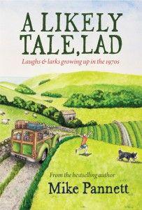 A Likely Tale, Lad - Mike Pannett - Dalesman