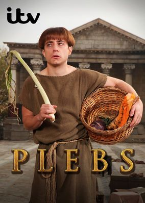 "Check out ""Plebs"" on Netflix"