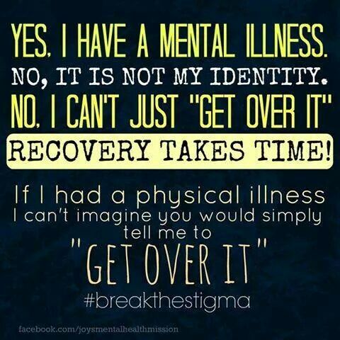 """""""Yes, I Have a Mental Illness. No, I Can't Just 'Get Over It'"""""""