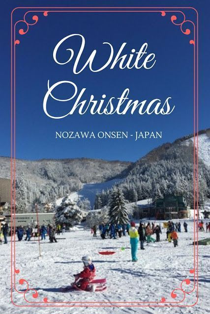 White Christmas in Nozawa Onsen – Japan. This is a…