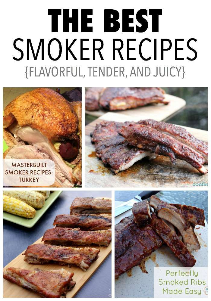 The best smoker recipes on the internet...must try!