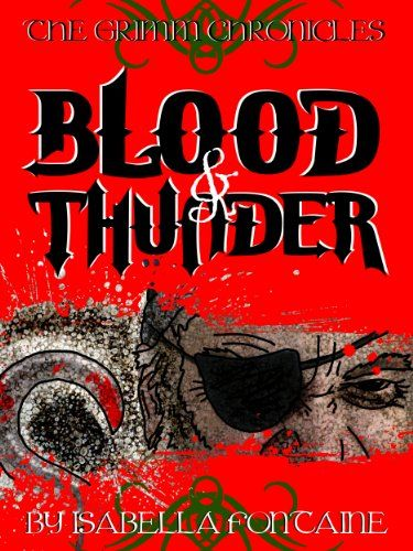 Blood and Thunder (The Grimm Chronicles)