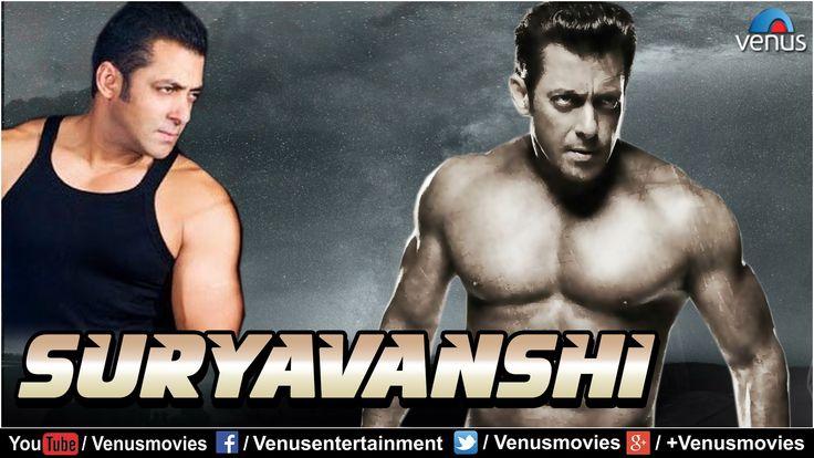Suryavanshi   Hindi Full Movies   Salman Khan Full Movies   Latest Bolly...