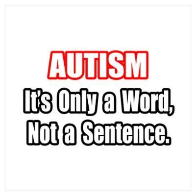 "autism quotes | CafePress > Wall Art > Posters > ""Autism Inspirational Quote"" Poster"