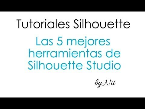 Las 5 mejores herramientas de Silhouette Studio (Español). - YouTube