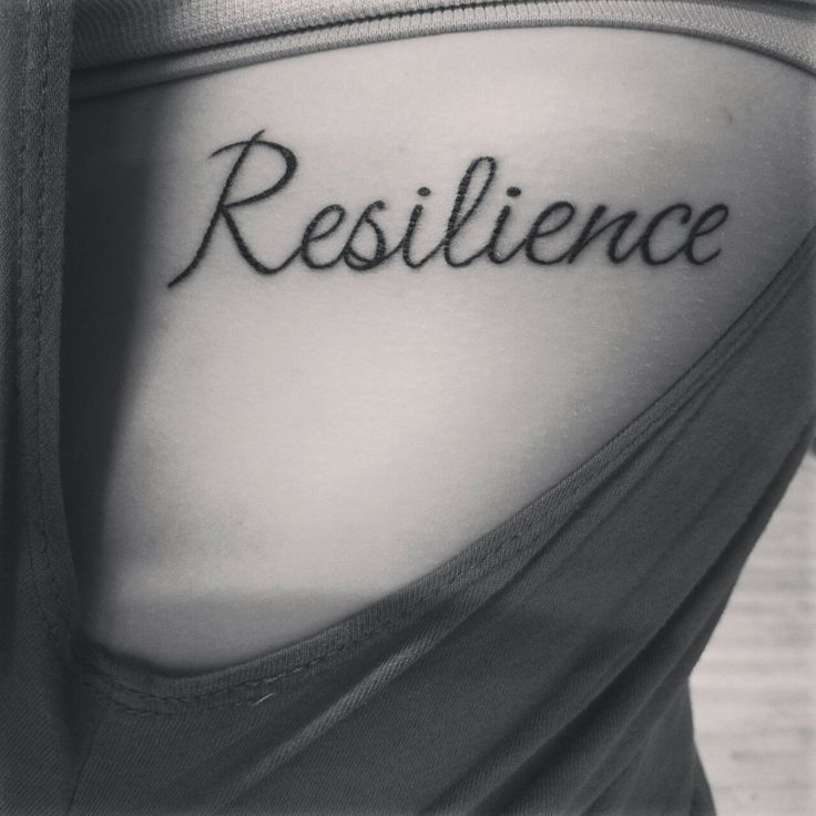 "12 Best ""Resilient"" Tattoos Images On Pinterest"