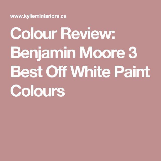 Colour Review: Benjamin Moore 3 Best Off White Paint Colours